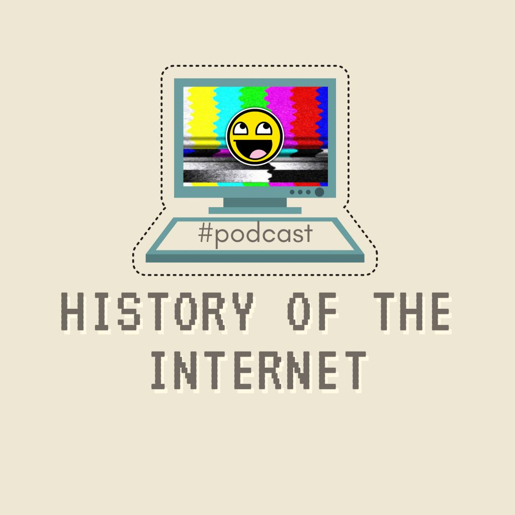 History of the Internet Podcast